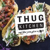 Thug Kitchen (Book Review) and the art of swearing in the kitchen