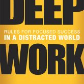 Book Review – Deep Work by Cal Newport
