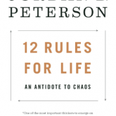 "Book Review – 12 Rules For Life: Is Jordan Peterson The New ""Brene Brown""?"